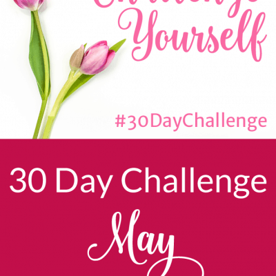 30 Day Challenge – May