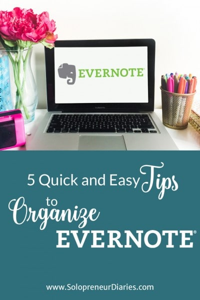 5 Quick and Easy Tips to Organize Evernote