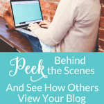Want to see how others' view your blog? Use Peek to get a free, objective assessment of your blog and then make changes based on the feedback.