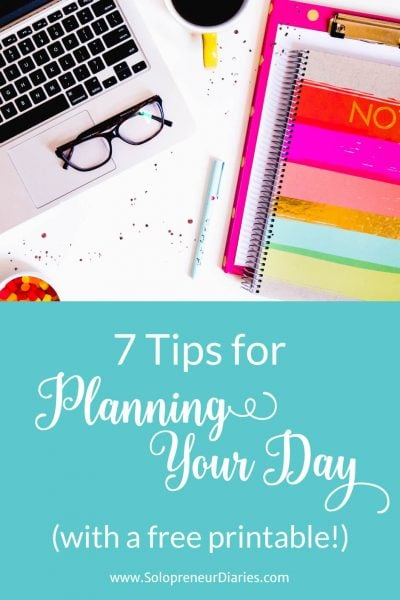 7 Tips for Planning Your Day