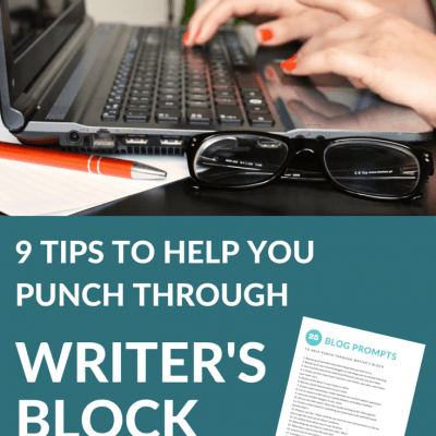 9 Tips to Help You Punch Through Writer's Block