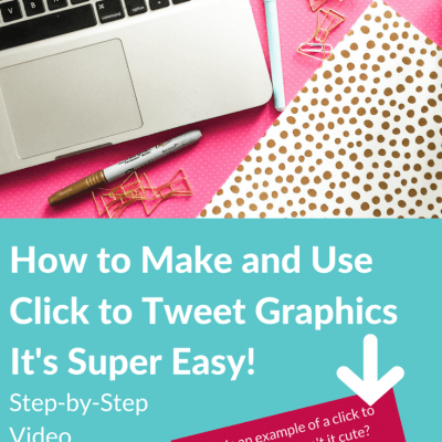 How to Make and Use Click to Tweet Graphics – It's Easy!