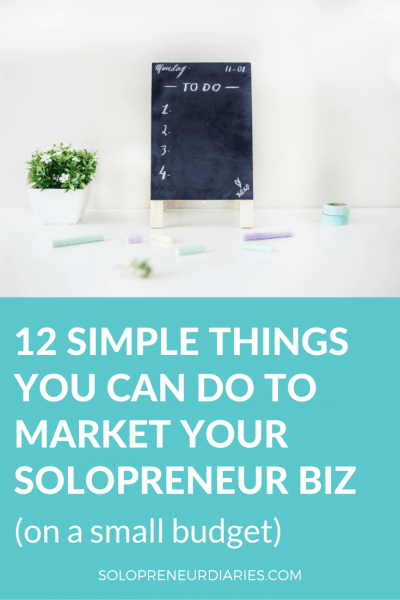 12 Simple Things You Can Do to Market Your Solopreneur Biz