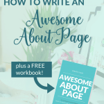 An awesome about page is an essential part of a blog. First-time visitors often check out your About page. They want to find out more about you, so that they can decide if they want to come back. Use these tips to write an awesome About page that will turn one-time visitors into engaged, repeat readers. Click through to read more and download your FREE workbook.