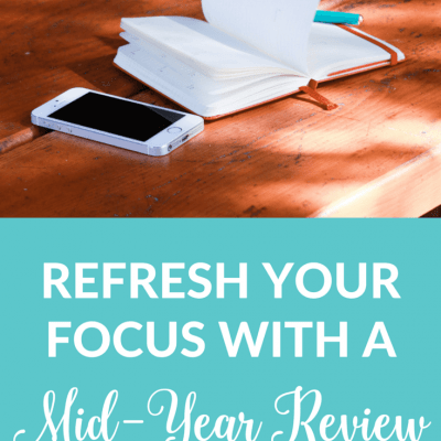 Refresh Your Focus with a Mid-Year Review