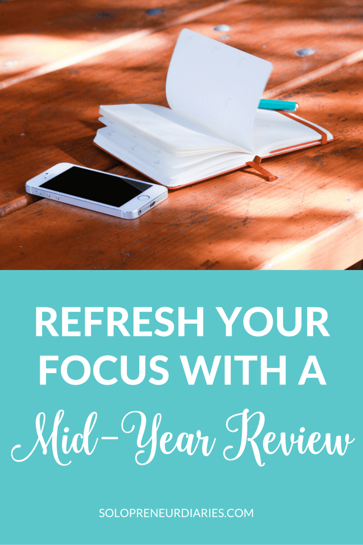 If you tend to get caught up in the day-to-day details of running your business, then a mid-year review is your opportunity to step back, reflect on the first half of the year, and refresh your focus for the second half.