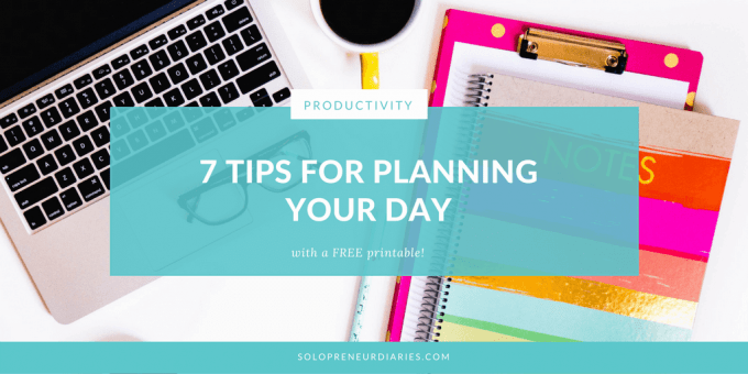 Use these 7 tips to create a plan to keep your day (and life) from running away from you. #productivity