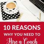 If you've never thought about business coaching, then click through for 10 reasons why you need to hire a coach for your solopreneur biz.