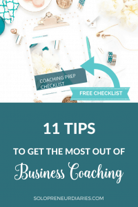 What can you do to make sure that you get the most out of business coaching? Click through for 11 tips that will help you make the most of your investment.