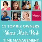 """Do you ever look at successful online biz owners and think """"how do they get all this done?"""" Click through to check out the best time management hacks from 11 top biz owners."""