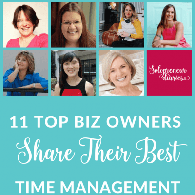 11 Top Biz Owners Share Their Best Time Management Hacks