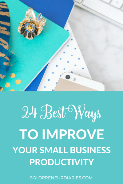 24 Best Ways To Improve Your Small Business Productivity