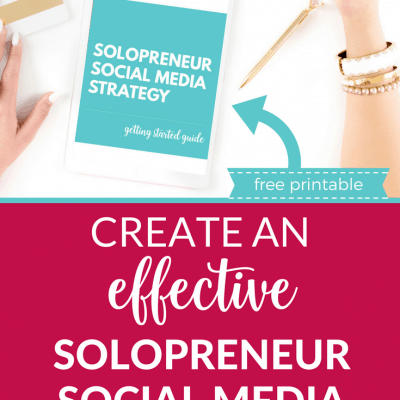 Create an Effective Solopreneur Social Media Strategy