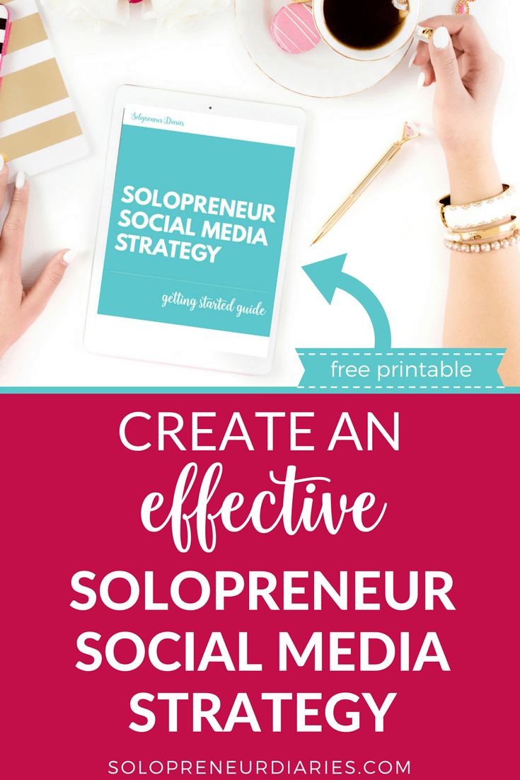Social Media Marketing | Do you have a social media marketing strategy for your business? If you're a blogger or entrepreneur, click through for tips and ideas on how to create your own social media marketing plan, plus grab a free printable cheat sheet to help you get started! Solopreneur Social Media Strategy | Entrepreneur
