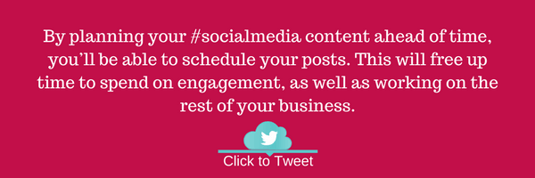 By planning your #socialmedia content ahead of time, you'll be able to schedule your posts. This will free up time to spend on engagement, as well as working on the rest of your business.