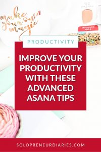 Do you want to make the most of the benefits of Asana project management? Asana is powerful, but easy to use, if learn a few tricks. You can really Improve your productivity with these advanced Asana tips!