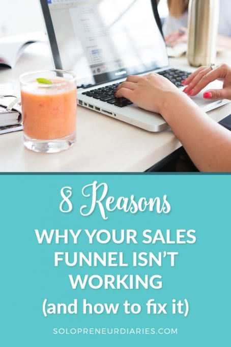 Have you created a sales funnel, but it isn't working as well as you want it to? Click through to identify the reason your funnel isn't working and find 24 tips to help you fix your sales funnel.