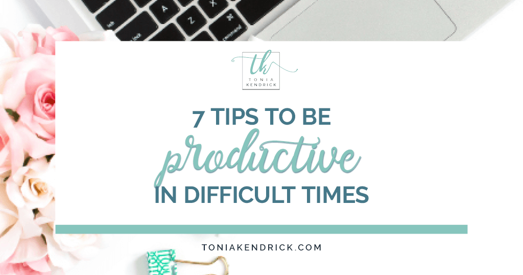 How to be productive in difficult times - featured image