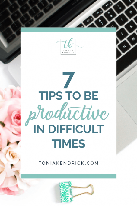 How to be productive in difficult times - featured pin