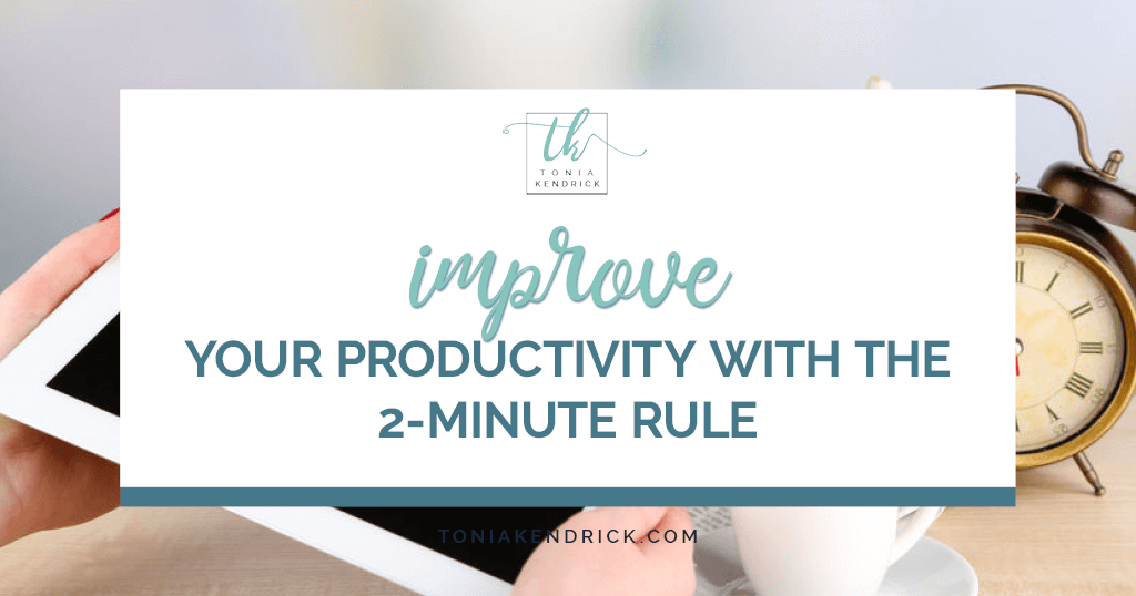 Improve Your Productivity with the 2-Minute Rule - featured image
