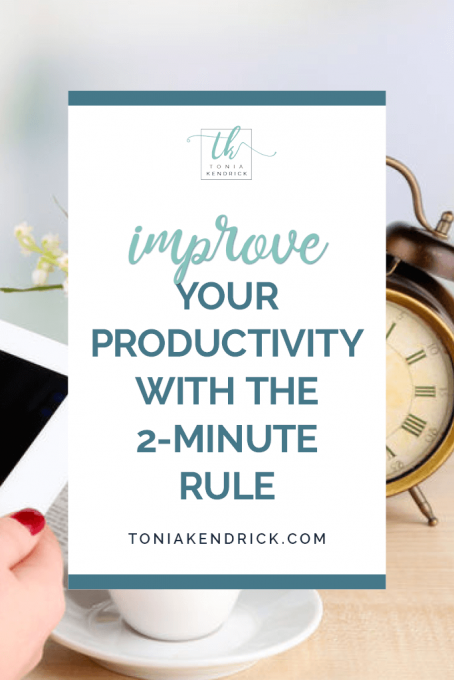 Improve Your Productivity with the 2-Minute Rule - featured pin