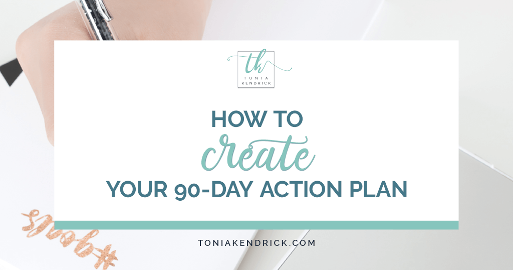 How to Create Your 90-Day Action Plan - featured image