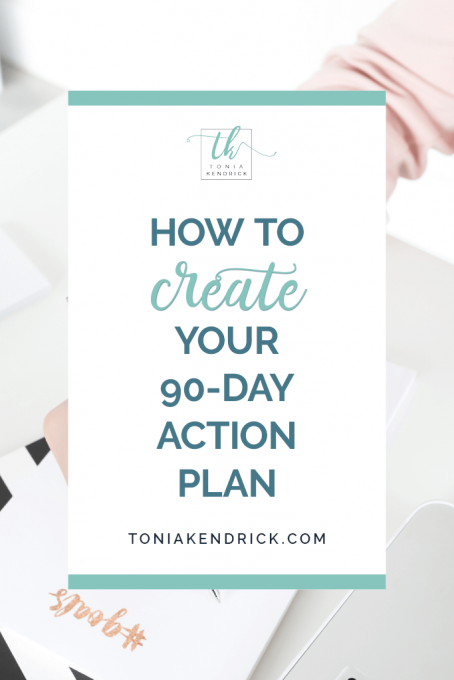How to Create Your 90-Day Action Plan - featured pin