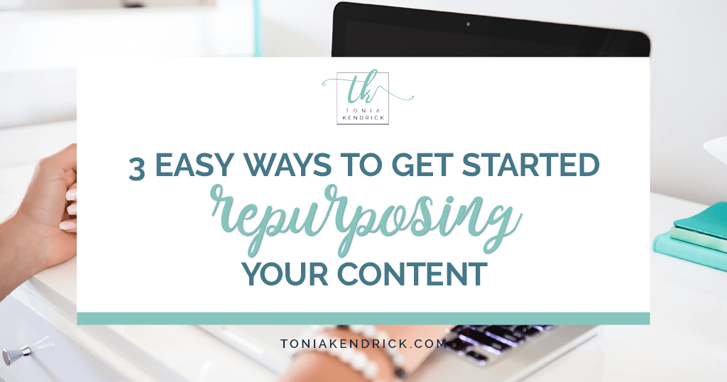 3 Easy Ways to Get Started Repurposing Your Content - featured image