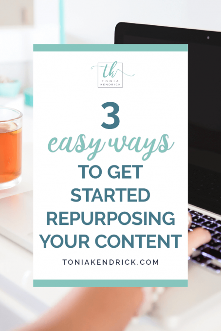 3 Easy Ways to Get Started Repurposing Your Content - featured pin