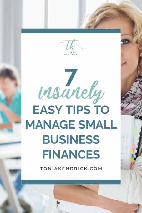 7 insanely easy tips to manage small business finances - featured pin.