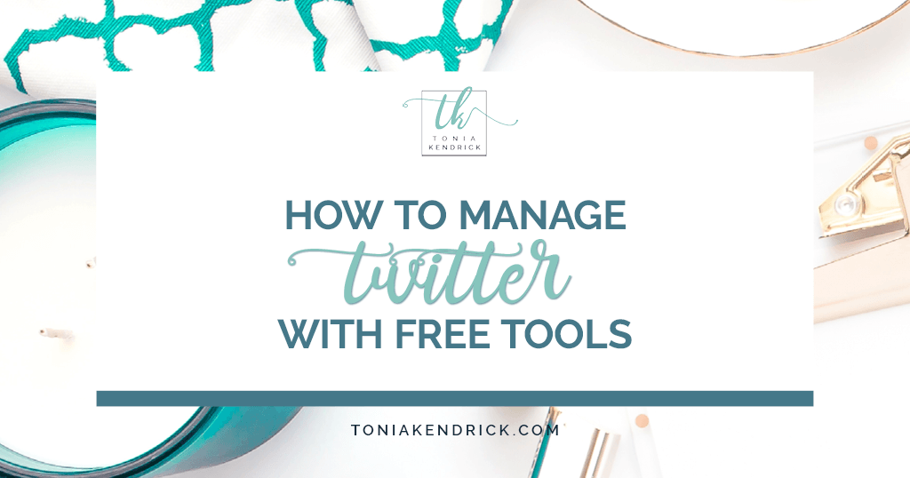 How to Manage Twitter with Free Tools - featured image