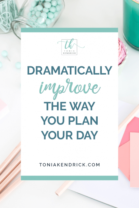 Dramatically improve the way you plan your day - featured pin.