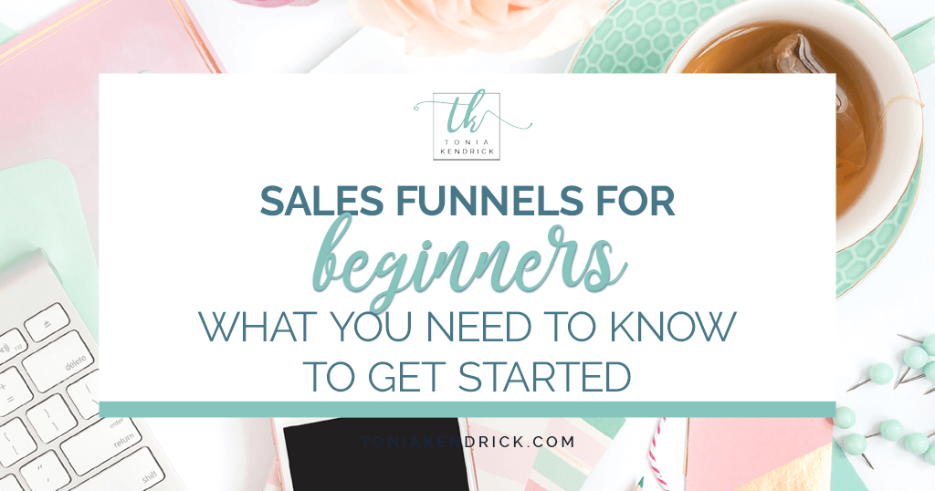 Sales Funnels for Beginners: What You Need to Know to Get Started - featured image