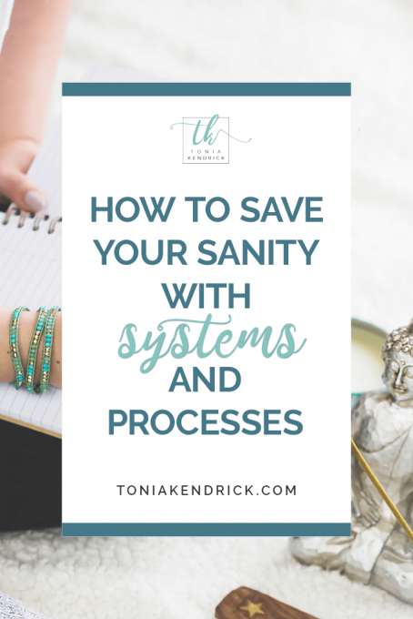 How to save your sanity with systems and processes - featured pin.