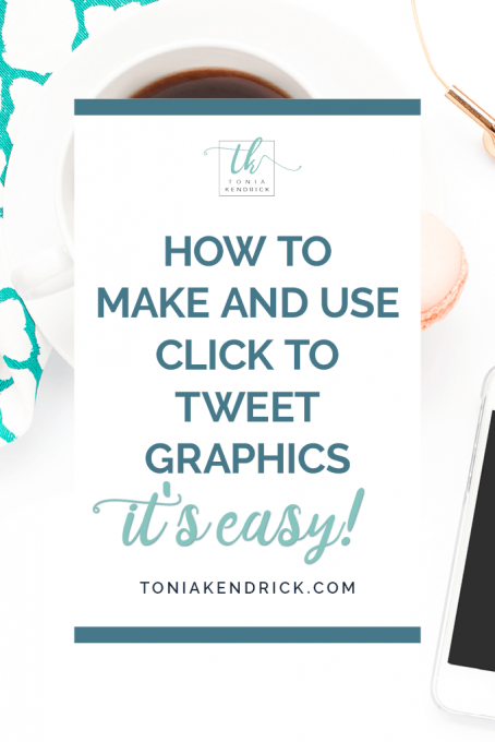 How to Make and Use Click to Tweet Graphics - It's Easy! - featured pin
