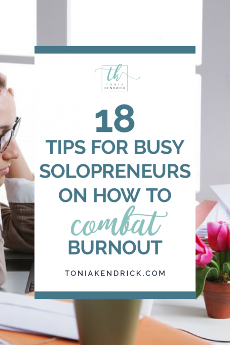 18 Tips for Busy Solopreneurs on How to Combat Burnout - featured pin