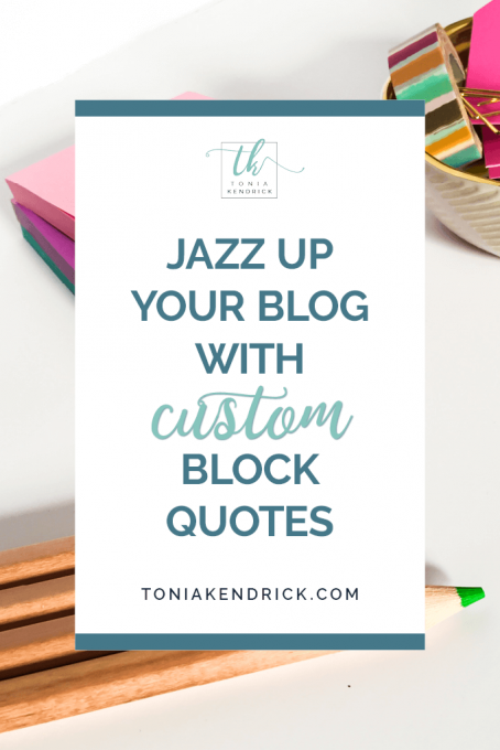 Jazz up Your Blog With Custom Block Quotes - featured pin