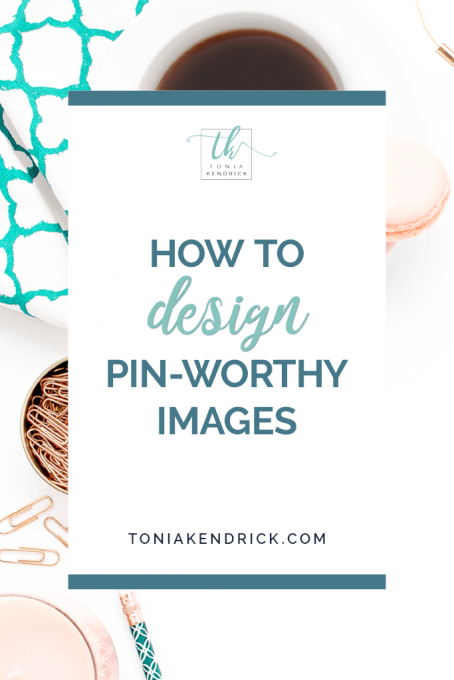 How to Design Pin-Worthy Images - featured pin