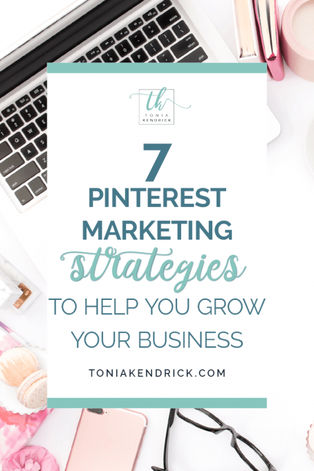 7 Pinterest Marketing Strategies to Help You Grow Your Business - featured pin