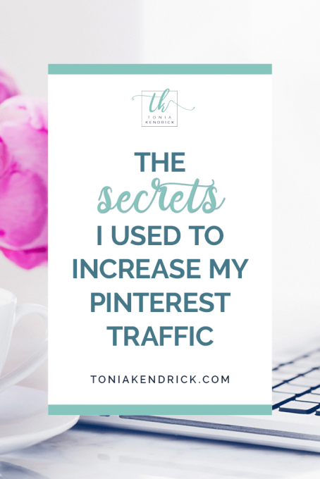 The Secrets I Used to Increase My Pinterest Traffic - featured pin