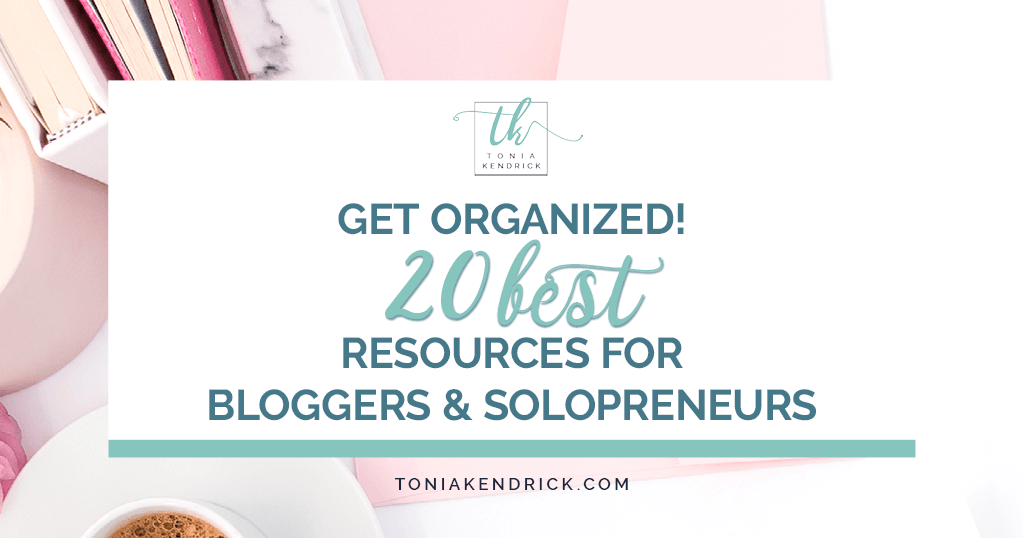 Get Organized! 20 Best Resources for Bloggers and Solopreneurs - featured image