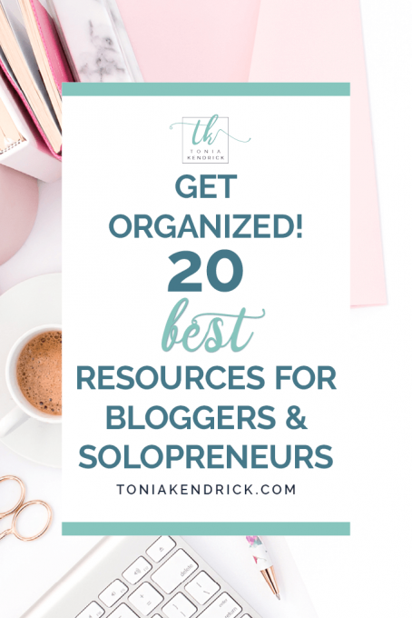 Get Organized! 20 Best Resources for Bloggers and Solopreneurs - featured pin